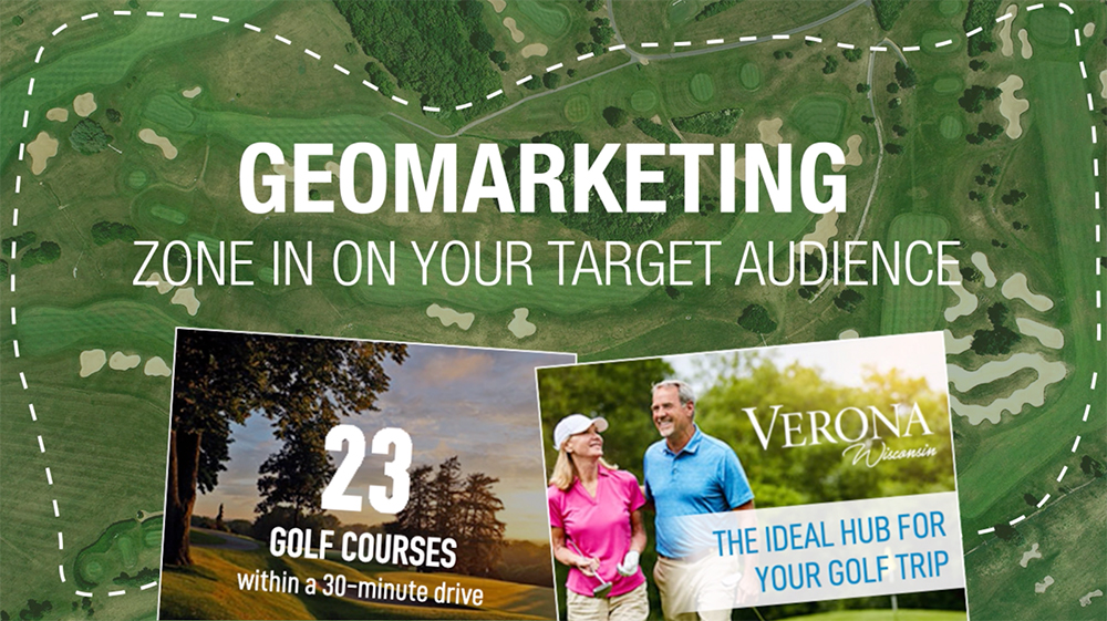 Geo marketing: zone in on your target audience; aerial view of a golf course marked with a boundary and overlayed with two Verona Area Chamber of Commerce digital golf ads