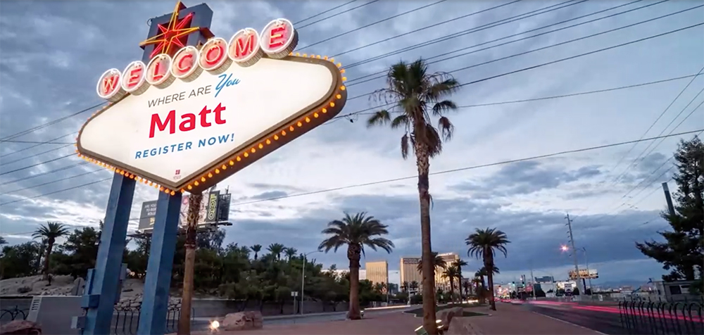 Vegas welcome sign personalized to invite Matt to a Marketo conference