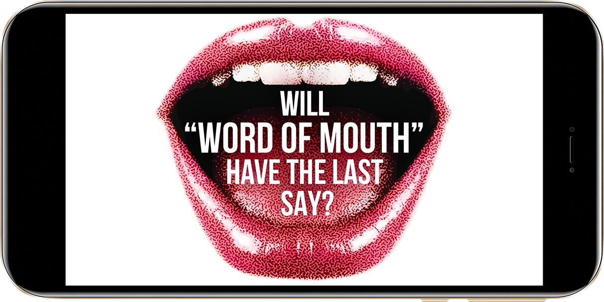 Will Word of Mouth Have the Last Say?