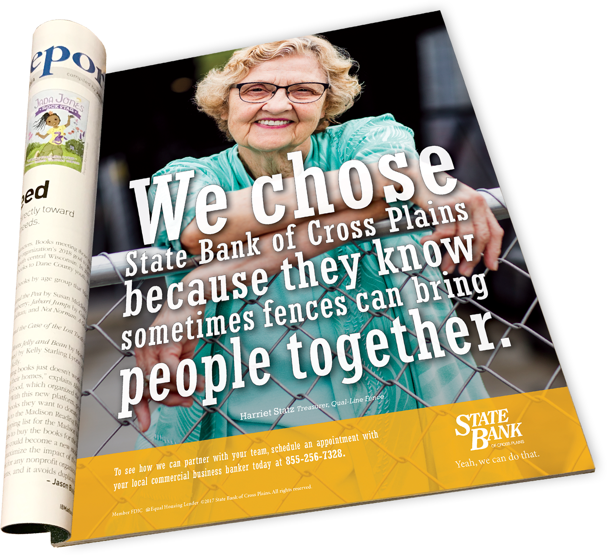 State Bank of Cross Plains magazine ad: We chose State Bank of Cross Plains because they know sometimes fences can bring people together.