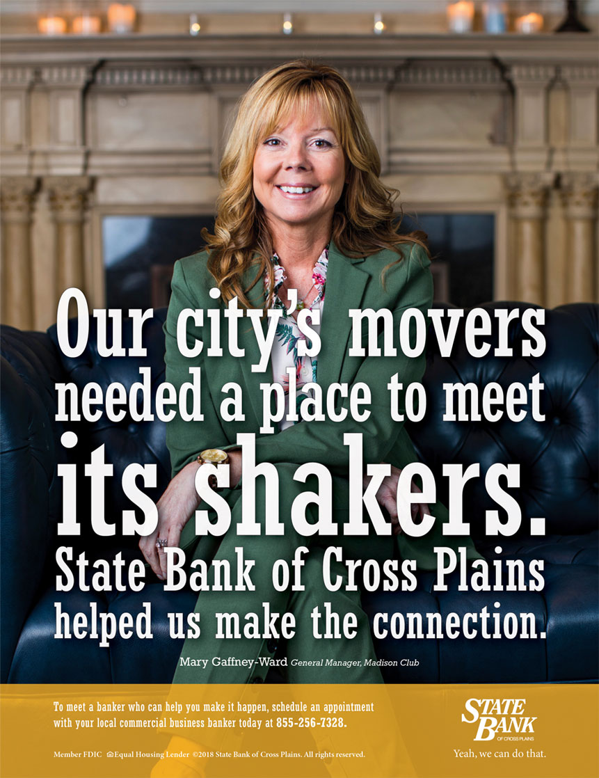 State Bank of Cross Plains magazine ad: Our city's movers needed a place to meet its shakers. State Bank of Cross Plains helped us make the connection